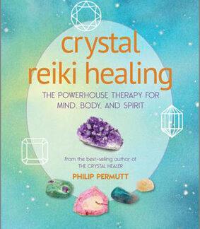 Crystal Reiki Healing by Philip Permutt
