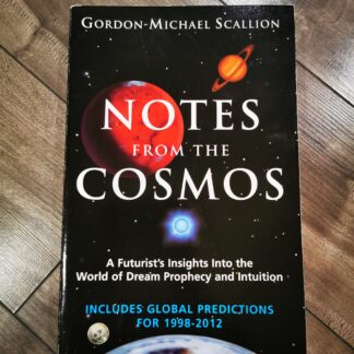 Notes from the Cosmos by Gordon-Michael Scallion