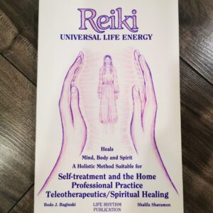 Reiki Universal Life Energy by Bodo J. Baginski and Shalila Sharamon
