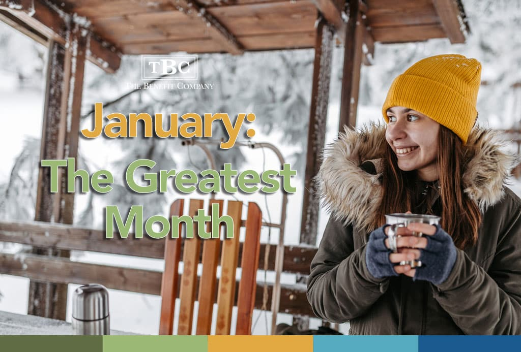 January: The Greatest Month