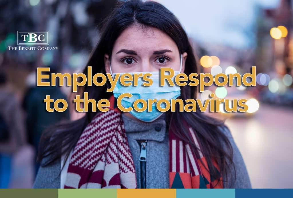Employers Respond to the Coronavirus