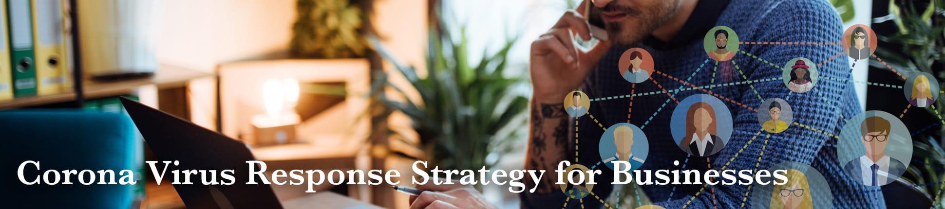 Corona Virus Response Strategy for Businesses