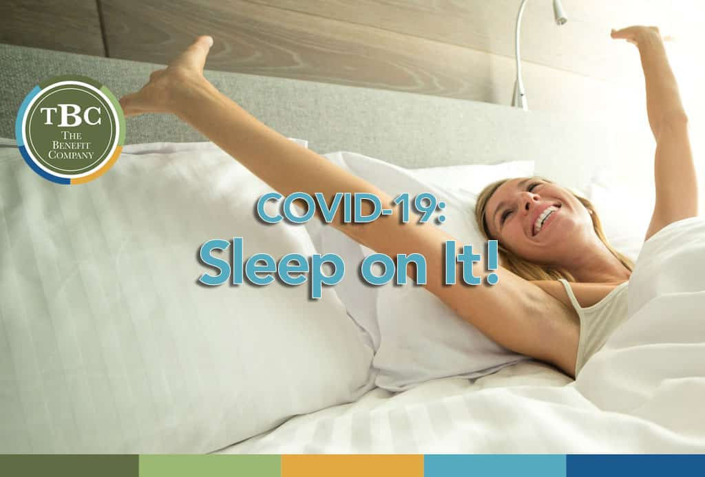 Benefits of Sleep and COVID-19