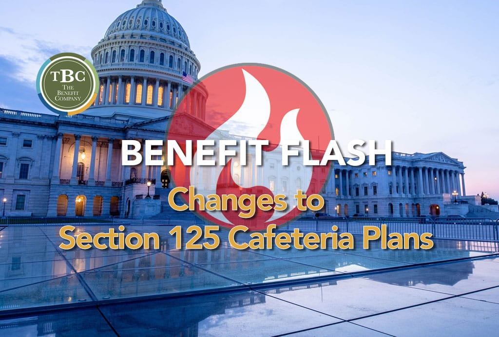 changes to section 125 cafeteria plans