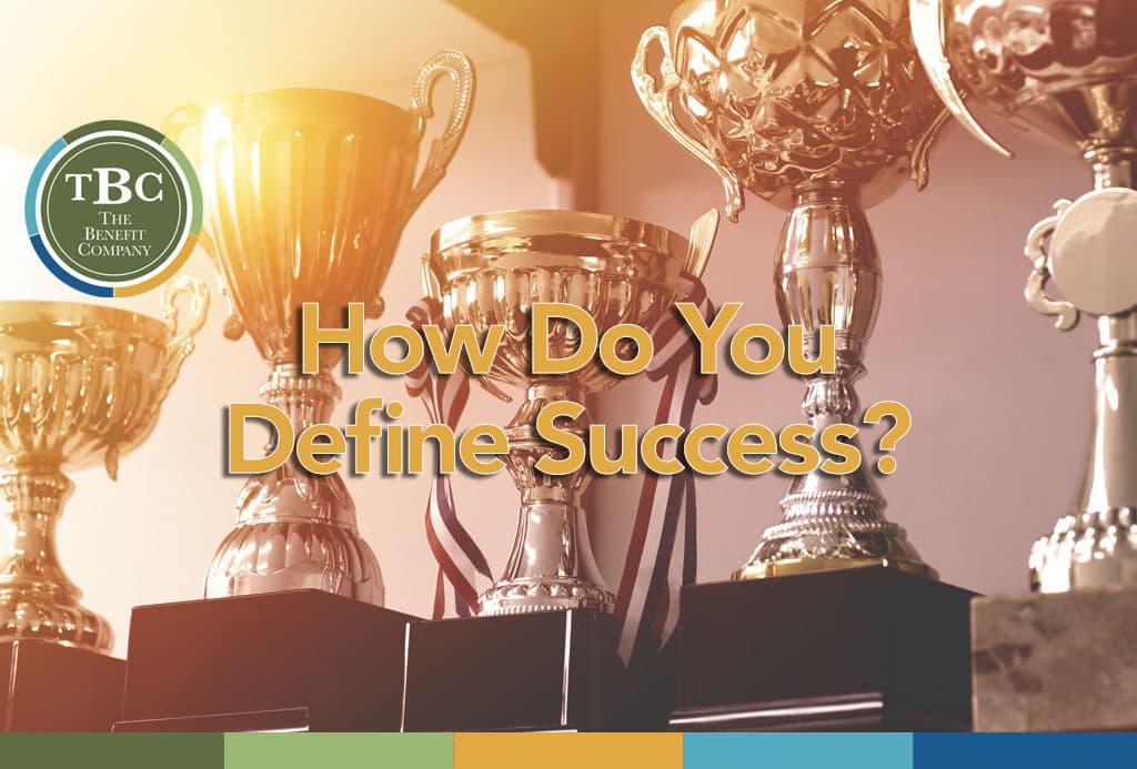How Do You Define Success