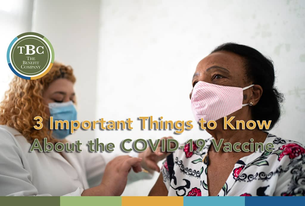 3 Important Things to Know About the COVID-19 Vaccine