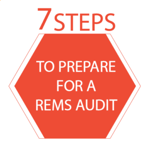 """An orange hexagon that reads """"7 Steps to Prepare for a REMS Audit"""""""