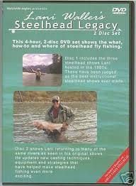 Lani Waller's Steelhead Legacy