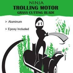 Trolling Motor Ninja Grass Blade