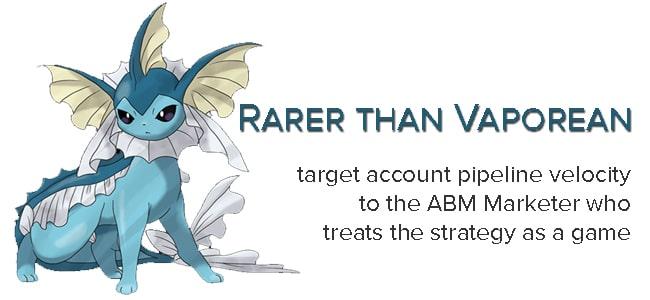 Pokemon and a story of ABM revenue velocity