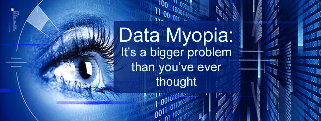 Data Myopia