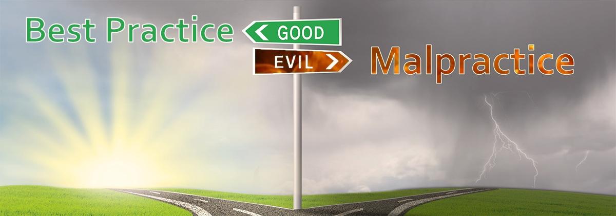 ABM Best Practice VS Malpractice