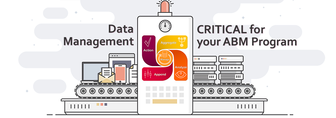 Data Management is Critical for Account Based Marketing