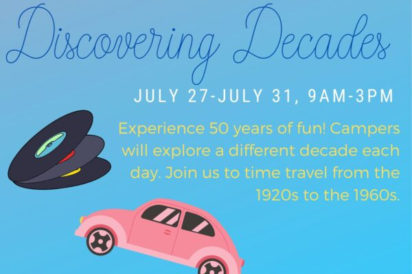 Discovering Decades Camp