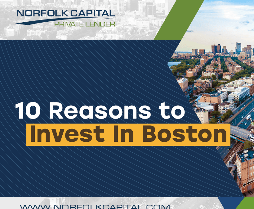 10 Reasons To Invest In Boston