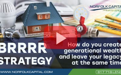 BRRRR strategy – How do you create generational wealth and leave your legacy at the same time?