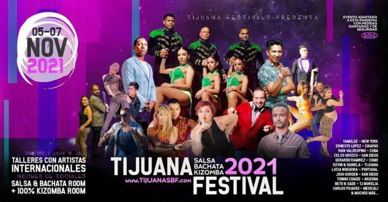TIJUANA SALSA BACHATA KIZOMBA FESTIVAL 2021