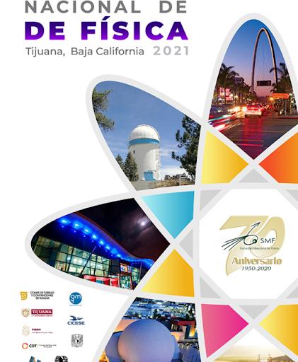 LXIV Congreso Nacional de Física 2021 Tijuana
