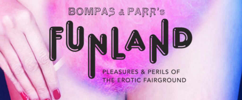 Now playing- FUNLAND Museum of Sex
