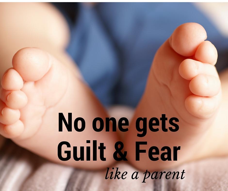 No one gets guilt & fear like a parent