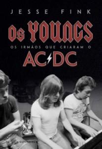 """Livro: """"Os Youngs – Os irmãos que criaram o AC/DC"""""""