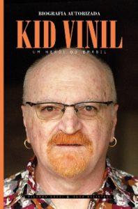 "Livro: ""Kid Vinil: um herói do Brasil"""