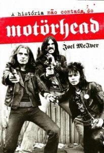 """Livro: """"A história não contada do Motörhead"""""""
