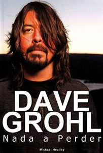 """Livro: """"Dave Grohl – Nada a Perder"""""""