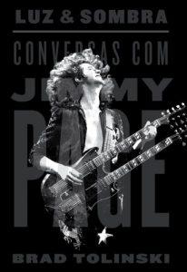 "Livro: ""Luz e Sombra, Conversas com Jimmy Page"""