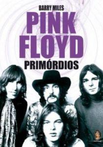"Livro: ""Pink Floyd, Primórdios"""
