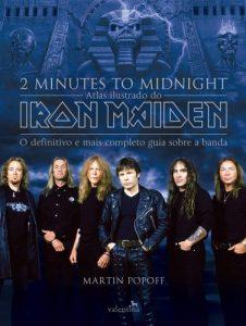 """Livro: """"2 Minutes To Midnight, Atlas Ilustrado do Iron Maiden"""""""