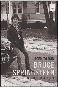 """Livro: """"Born to run: Bruce Springsteen – autobiografia"""""""