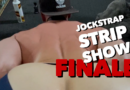 JOCKSTRAP STRIP PART FINALE