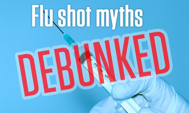Flu Shot Myths Debunked!