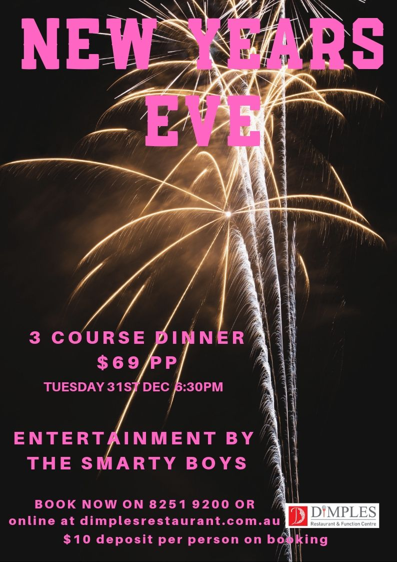Do not miss out this New Years Eve.  All bookings require a $10 deposit.
