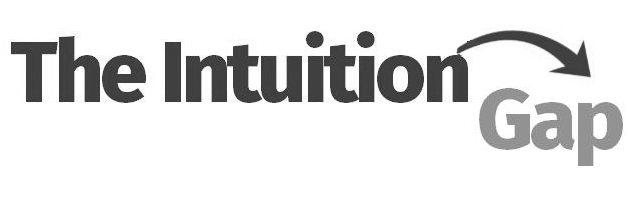The Intuition Gap: Powering the Next Generation of Business Creativity by Combining Human Intuition with Machine Learning & Artificial Intelligence
