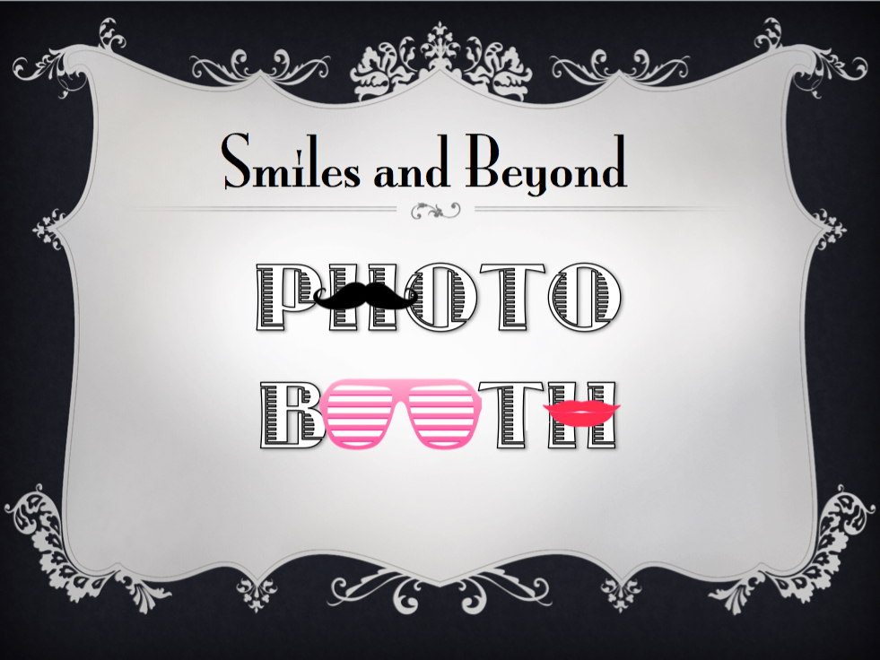 Smiles & Beyond Photo Booth Rental Great Service Reasonable Prices