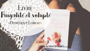 dominique_loreau_frugalité et volupté
