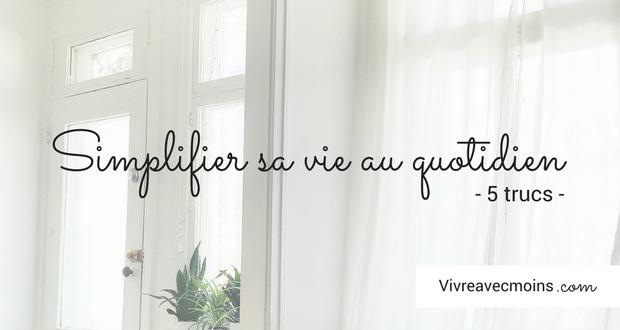 simplifier, minimalisme, blog