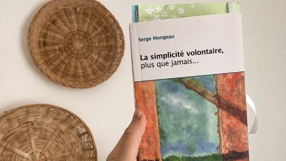 La simplicité volontaire plus que jamais serge mongeau