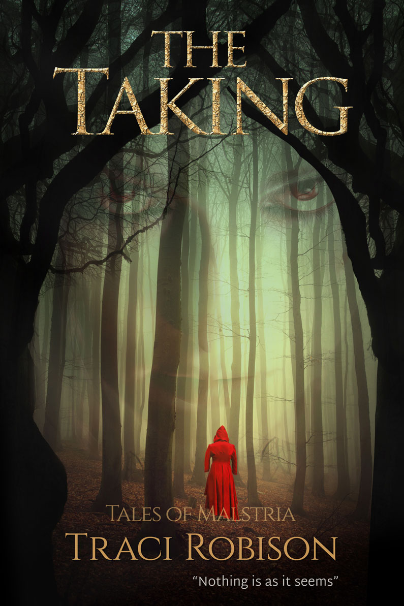 Bookcover of The Taking showing a woman in a red cloak standing in a misty forest.