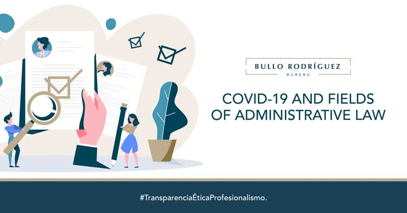 COVID 19 AND FIELDS OF ADMINISTRATIVE LAW