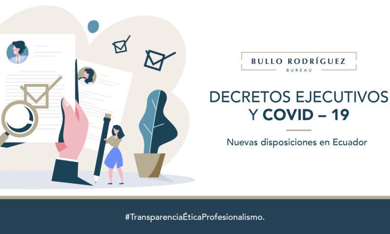 DECRETOS EJECUTIVOS ECUADOR COVID
