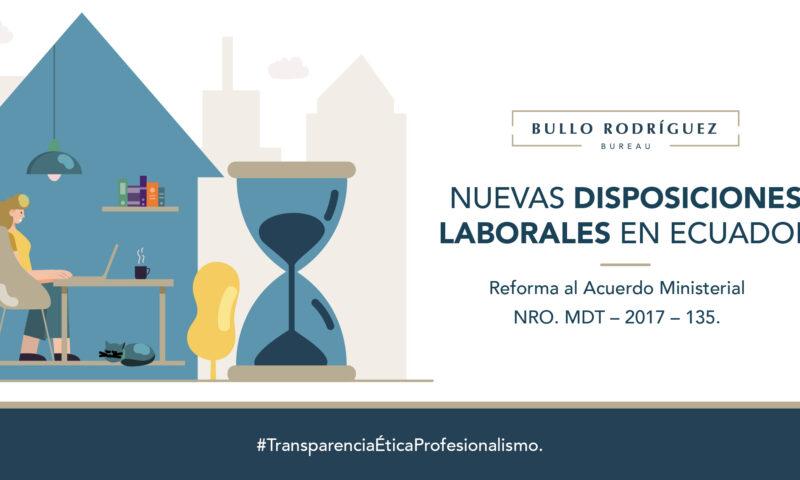Nuevas Disposiciones Laborales en Ecuador