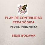 Primario Bolívar – Plan de Continuidad Pedagógica