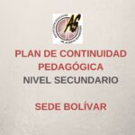 Secundario Bolívar – Plan de Continuidad Pedagógica