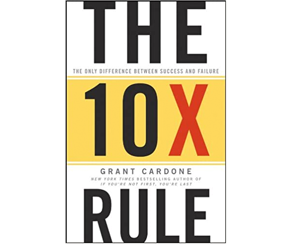 Nicholas Ayala Recommended Book: The 10X Rule by Grant Cardone