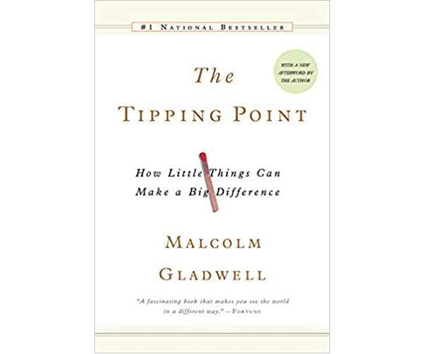 Nicholas Ayala Recommended Book: The Tipping Point by Malcolm Gladwell
