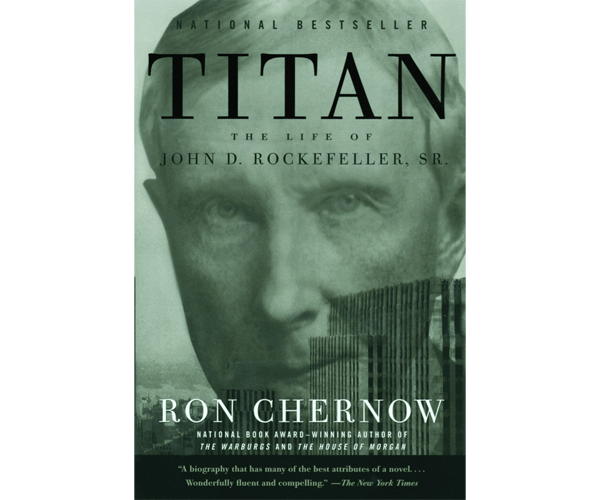 Nicholas Ayala Recommended Book: Titan: The Life of John D. Rockefeller, Sr.