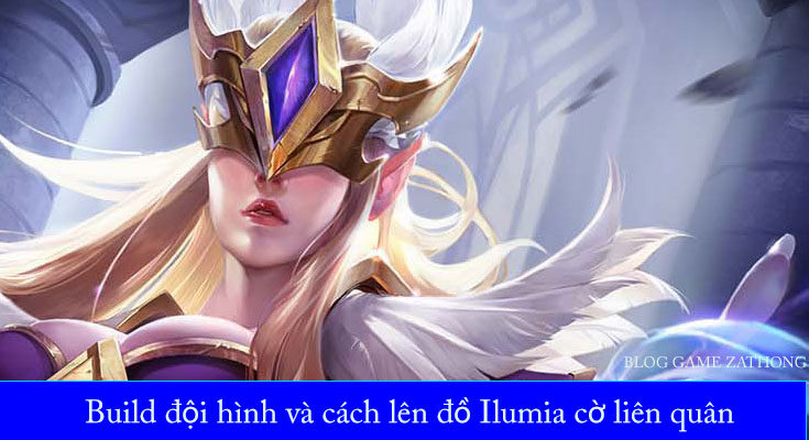 build-doi-hinh-ilumia-co-lien-quan